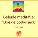 Geleide meditatie Doe de bodycheck
