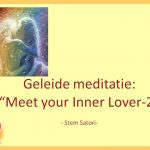 Geleide meditatie meet your inner lover -2 - Satori
