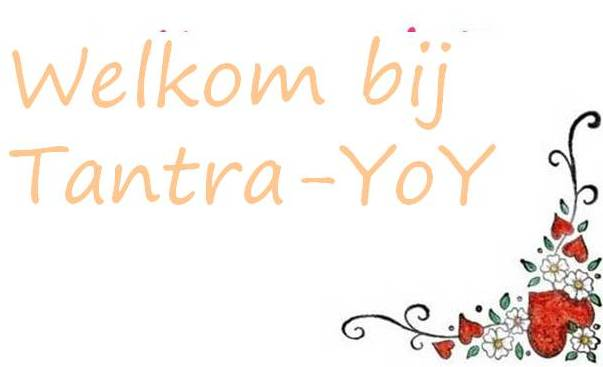 Tantra - welkom bij Tantra-YoY